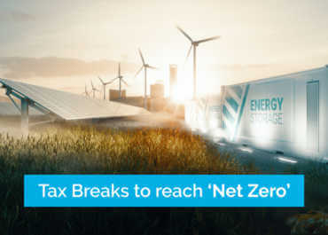 The road to 'Net Zero' - How to take advantage of the new Tax incentives
